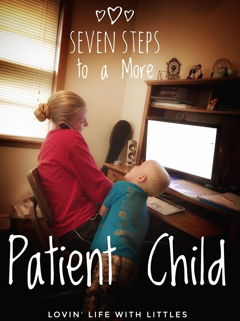Seven Steps to a More Patient Child