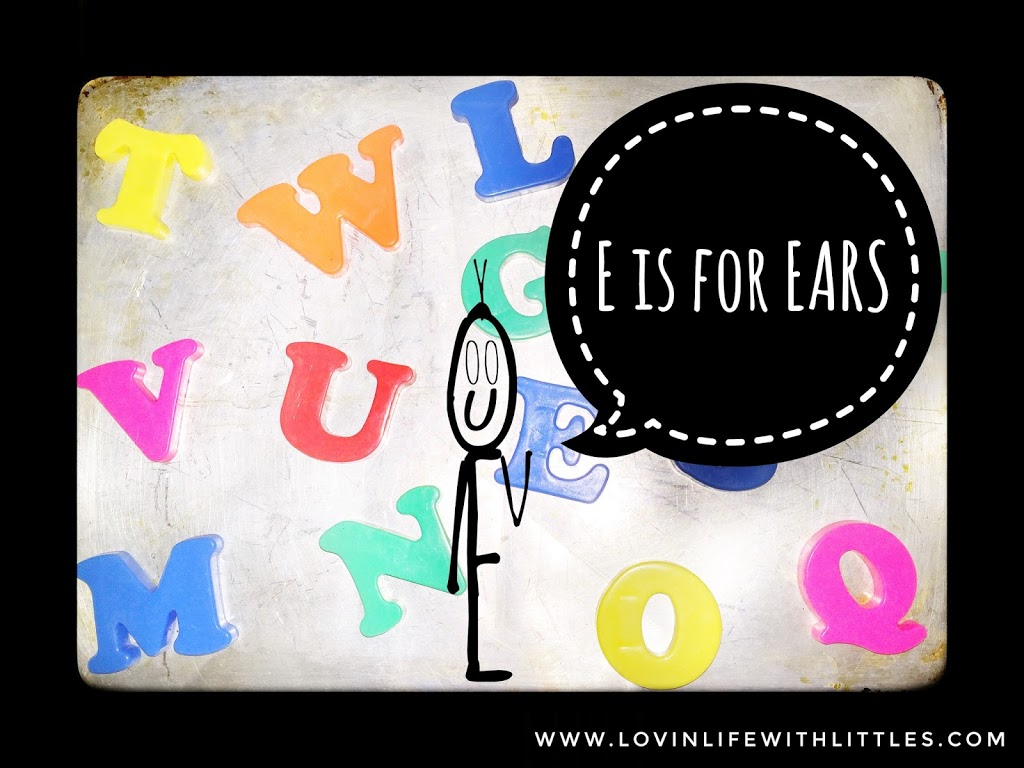 E is for Ears! Letter E: Preschool Activities and Lesson Plan