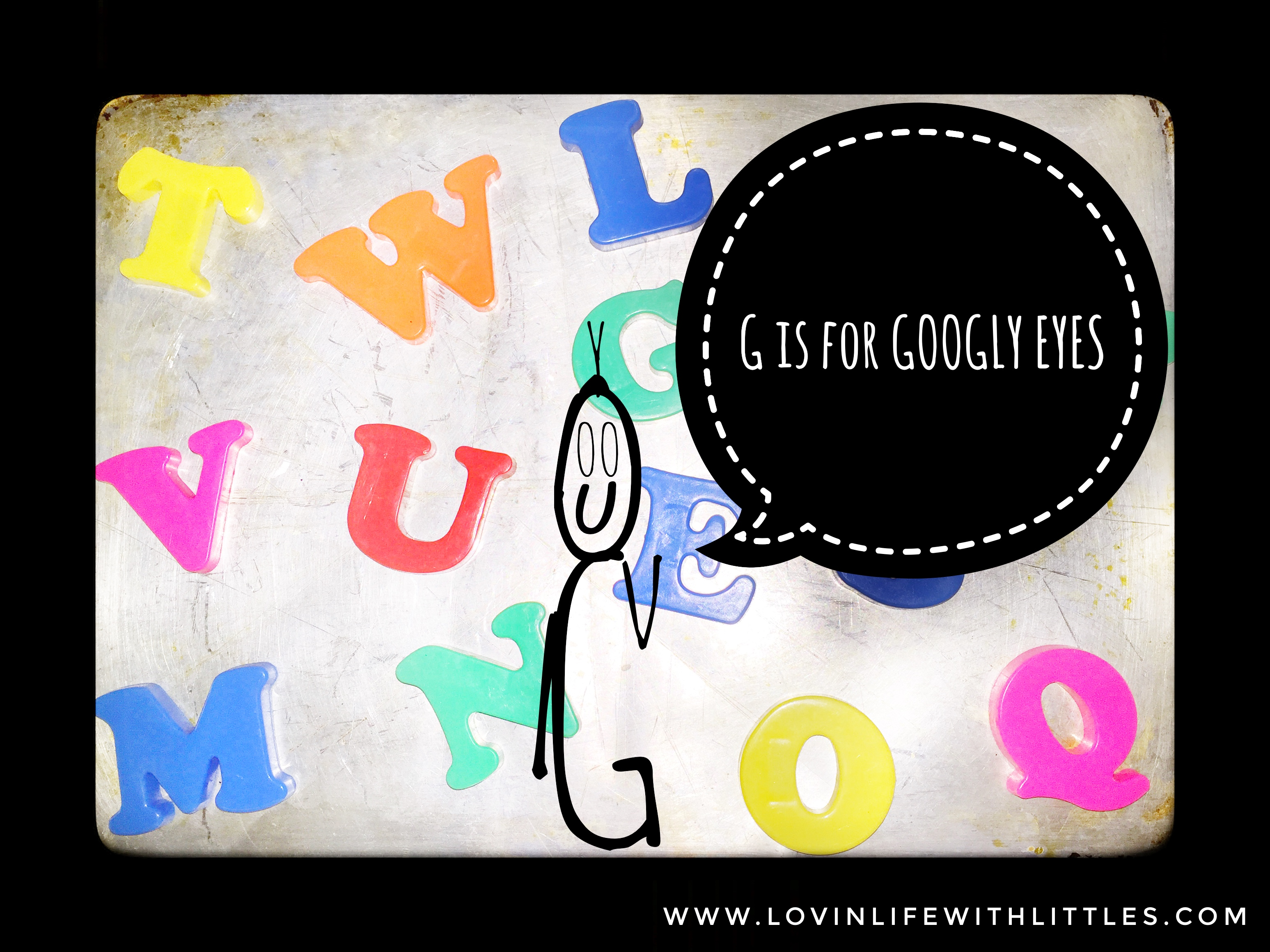 G is for Googly Eyes! Letter G: Preschool Activities and Lesson Plan