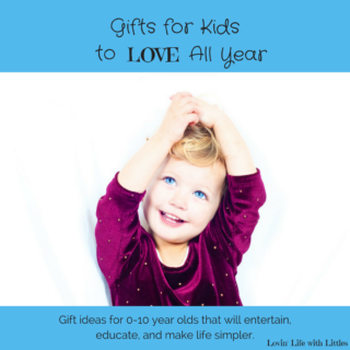 Gifts to entertain and education kids ages 0-10