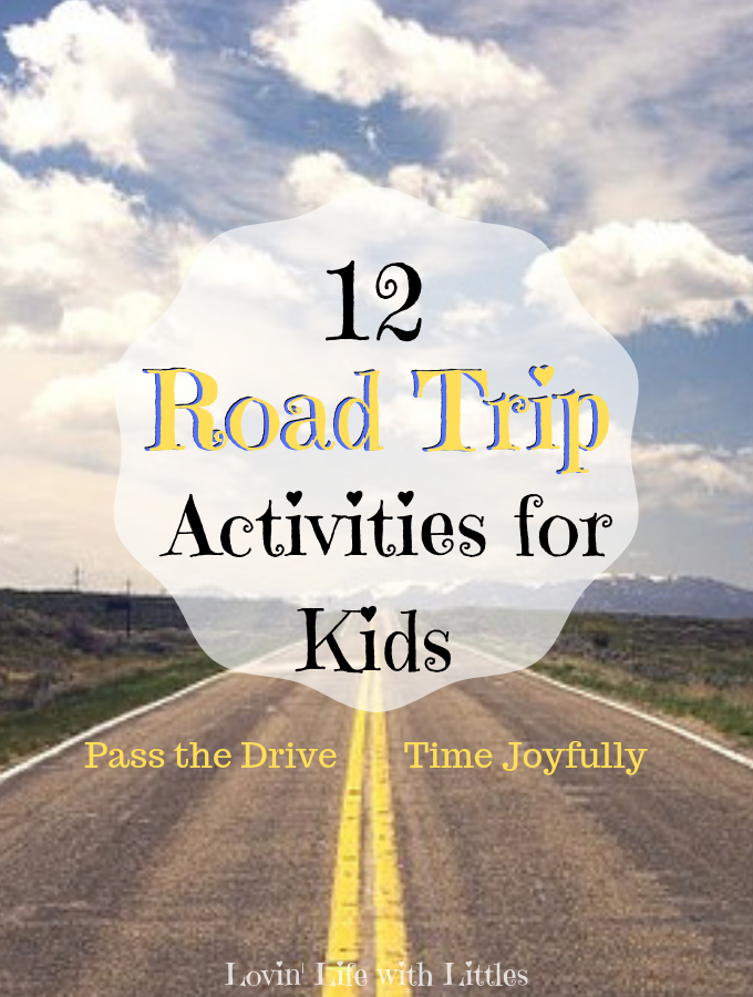 12 Road Trip Activities for Kids - Lovin' Life with Littles